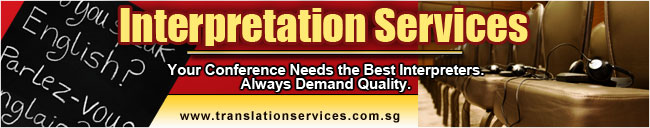 Translation Services Singapore | Interpretation Services